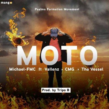 Michael FMC - Moto (ft. Vallenz, CMG and Tha Vessel)