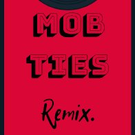 Mobb Ties remix Wilkins ft. Barretta x Zach Tytus Lyles
