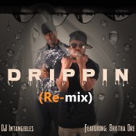 Drippin Remix