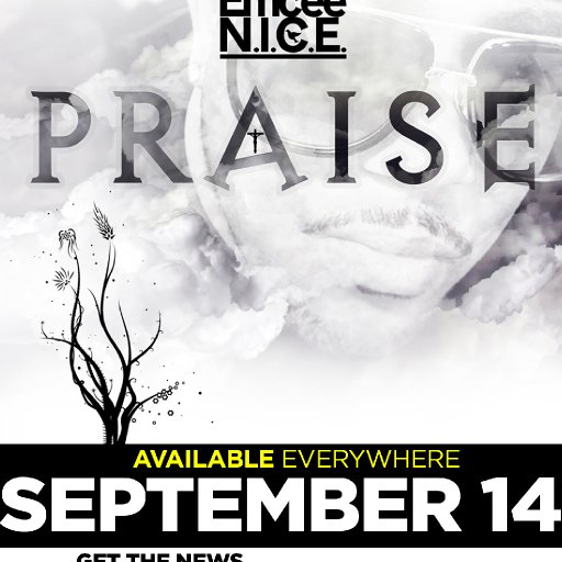 Emcee N.I.C.E. | PRAISE | SEPTEMBER 14