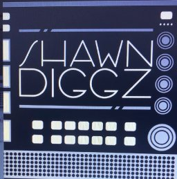 Shawn Diggz: DJ/  Producer -  (Deep In The Cratez)