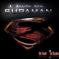 I ain't no Supaman