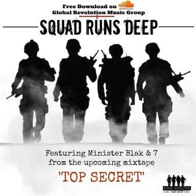 Squad Runs Deep (Feat. 7)-Prod.By MBLAK100