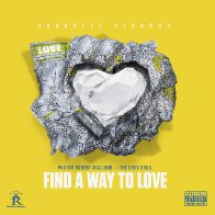 Pastor Robert Mccloud - Find A Way to Love feat. The Grey Bros.