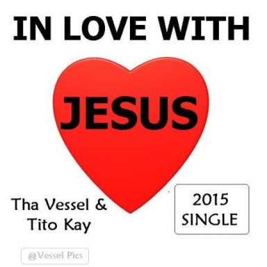 In Love With Christ (ft. Tito Kay)