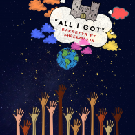 All I Got ft. Sheekmazin
