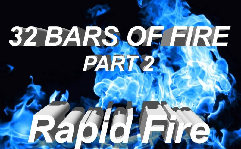 32 Bars of Fire (Part 2)