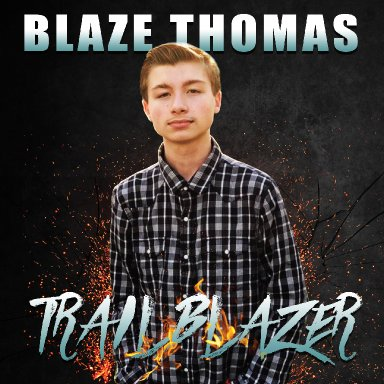 Blaze Thomas: Trailblazer (15 years old)