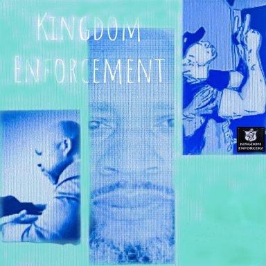 Kingdom Enforcement